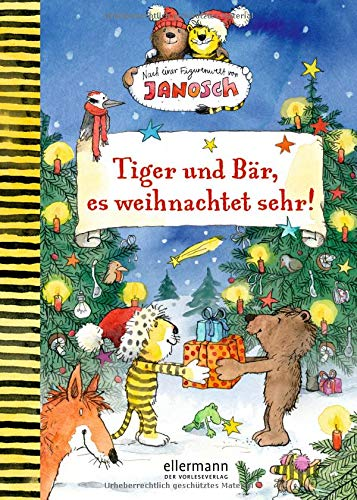 Tiger und Bär, es weihnachtet sehr!: Nach einer Figurenwelt von Janosch