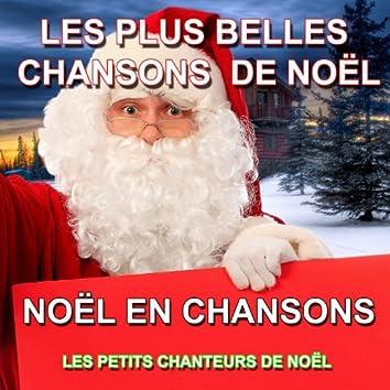 Noël en chansons : Les plus belles chansons de Noël