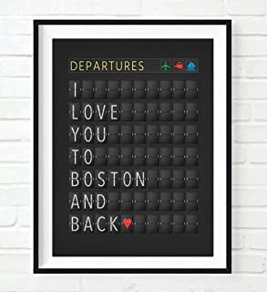 I Love You to Boston and Back Departure Airport Travel Board Art Print, Unframed, Adventure Wall Art Decor Poster Sign, Travel Art, All Sizes