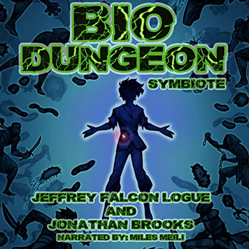 Bio Dungeon: Symbiote: The Body's Dungeon, Book 1