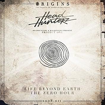 Life Beyond Earth / The Zero Hour