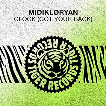 Glock (Got Your Back)