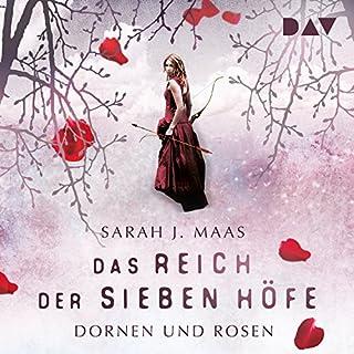 Dornen und Rosen     Das Reich der sieben Höfe 1              Autor:                                                                                                                                 Sarah J. Maas                               Sprecher:                                                                                                                                 Ann Vielhaben                      Spieldauer: 16 Std. und 55 Min.     1.801 Bewertungen     Gesamt 4,7