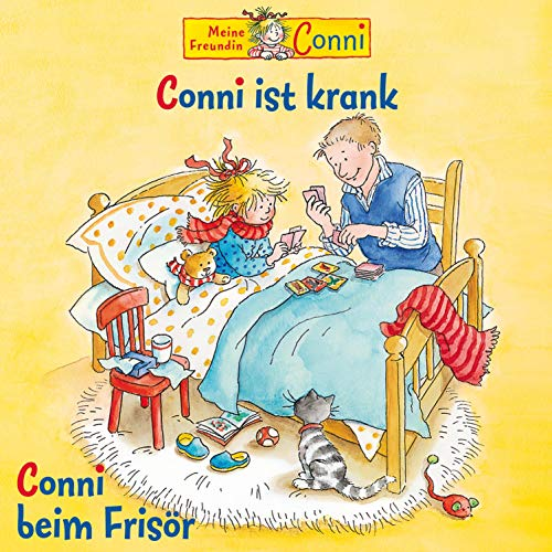 Conni ist krank / Conni beim Frisör: Meine Freundin Conni