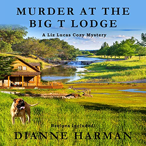 Murder at the Big T Lodge Audiobook By Dianne Harman cover art