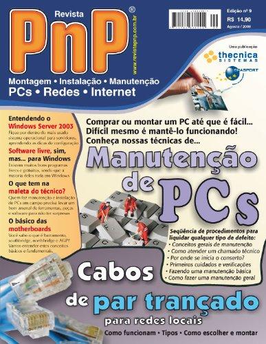 PnP Digital nº 9 - Manutenção de PCs, cabos de par trançado, maleta do técnico, o básico das motherboards e outros trabalhos (Portuguese Edition)