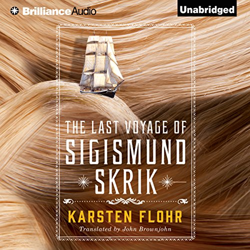 The Last Voyage of Sigismund Skrik audiobook cover art