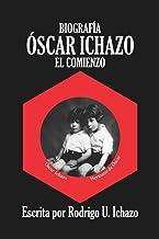 Biografía Óscar Ichazo: El Comienzo