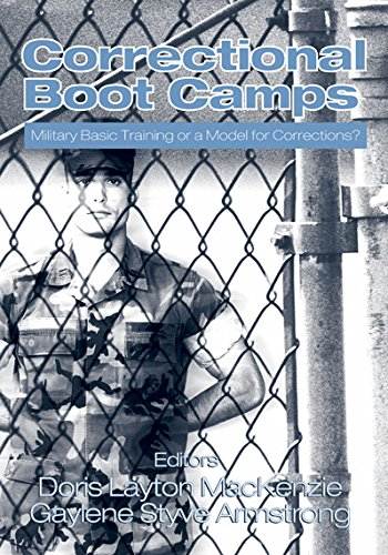 Correctional Boot Camps: Military Basic Training or a Model for Corrections? (English Edition)
