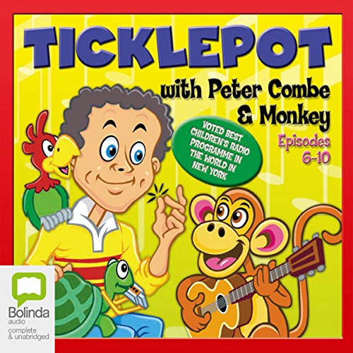 Ticklepot Episodes 6-10                   By:                                                                                                                                 Peter Combe                               Narrated by:                                                                                                                                 Peter Combe                      Length: 49 mins     Not rated yet     Overall 0.0
