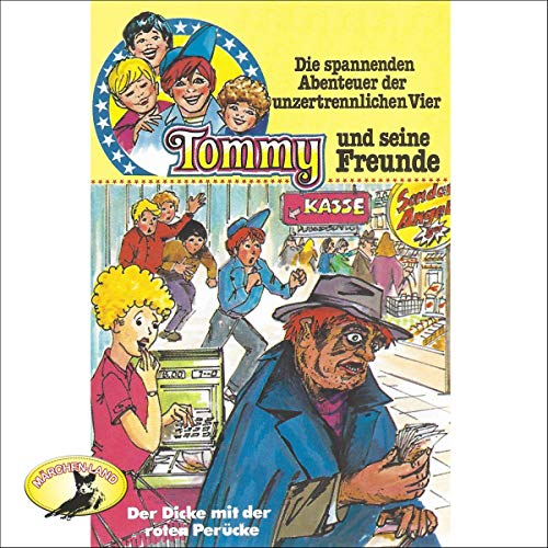 Der Dicke mit der roten Perücke     Tommy und seine Freunde 7              By:                                                                                                                                 Anke Beckert                               Narrated by:                                                                                                                                 Harald Leipnitz,                                                                                        Herbert Fleischmann,                                                                                        Erik Schumann,                   and others                 Length: 32 mins     Not rated yet     Overall 0.0
