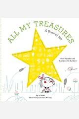 All My Treasures: A Book of Joy Hardcover
