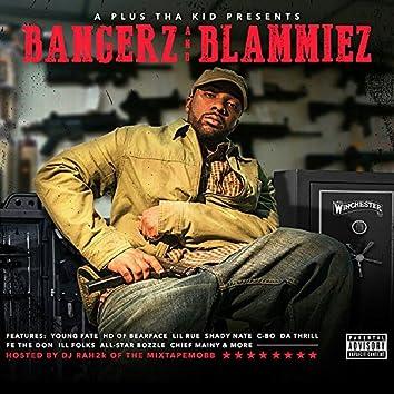 Bangerz and Blammiez