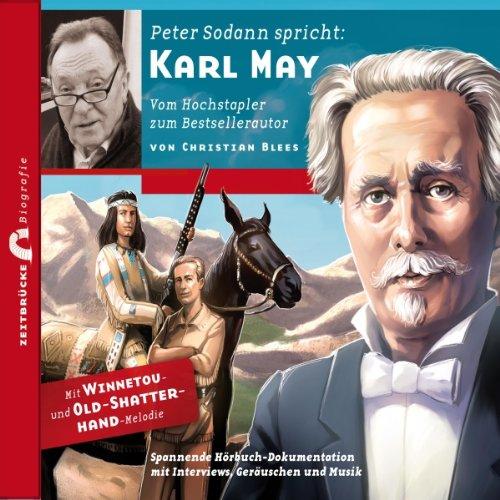 Karl May: Vom Hochstapler zum Bestsellerautor (Zeitbrücke Wissen) Titelbild