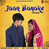 Jaan Banake (feat. Shivangi)