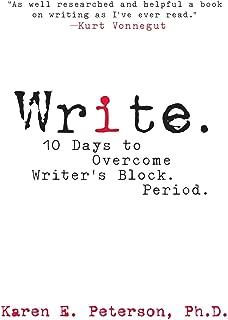 Write.: 10 Days to Overcome Writer's Block. Period.