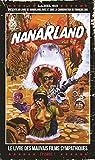 Nanarland - Le livre des mauvais films sympathiques: Episode 1 - Format Kindle - 13,99 €