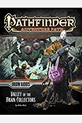 Pathfinder Adventure Path: Iron Gods Part 4 - Valley of the Brain Collectors Paperback