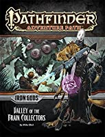 Iron Gods: Valley of the Brain Collectors (Pathfinder Adventure Path)