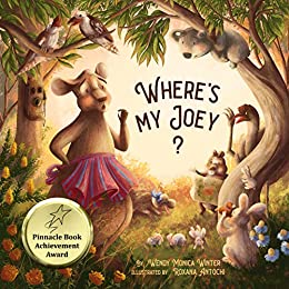 Where's My Joey?: A heartwarming bedtime story for children of all ages by [Wendy Monica Winter, Roxana Antochi]