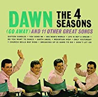 Dawn: Go Away & 11 Other Hits by FOUR SEASONS (2015-08-26)