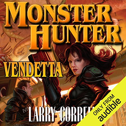 Monster Hunter Vendetta                   By:                                                                                                                                 Larry Correia                               Narrated by:                                                                                                                                 Oliver Wyman                      Length: 21 hrs and 11 mins     11,648 ratings     Overall 4.6