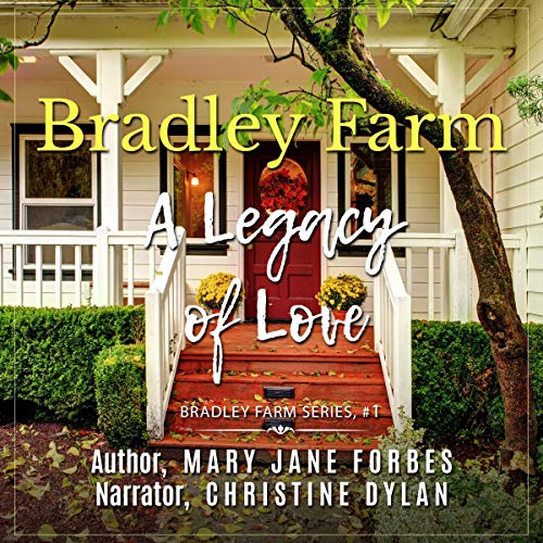 Bradley Farm: A Legacy of Love cover art