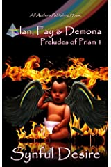 Alan, Fay & Demona (Preludes of Prism Book 1) Kindle Edition