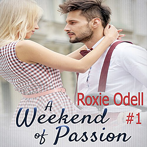 A Weekend of Passion audiobook cover art