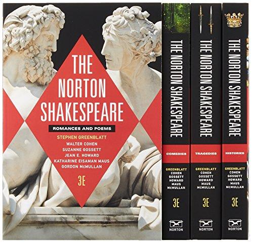 Compare Textbook Prices for The Norton Shakespeare Third Edition Vol. Four-Volume Set Third Edition ISBN 9780393265460 by Greenblatt, Stephen,Cohen Ph.D., Walter,Howard Ph.D., Jean E.,Maus, Katharine Eisaman,McMullan, Gordon,Gossett, Suzanne