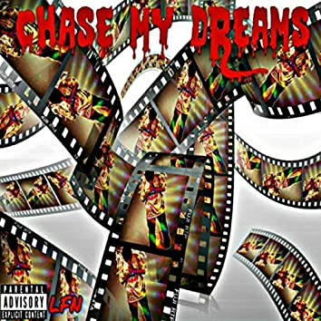 Chase My Dreams