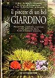 Photo Gallery il piacere di un bel giardino. progettare, comporre, coltivare aiuole, bordure, prati, roseti e giardini rocciosi