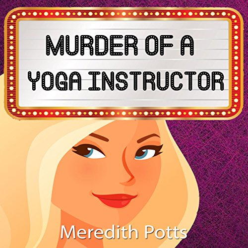 Murder of a Yoga Instructor audiobook cover art