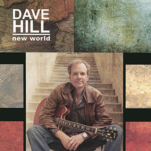 Dave Hill feat. Russell Ferrante, Jimmy Haslip & Will Kennedy
