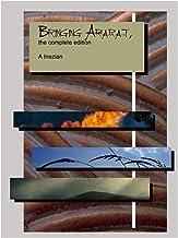 Bringing Ararat, complete edition