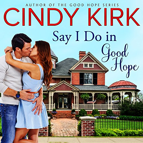 Say I Do in Good Hope cover art