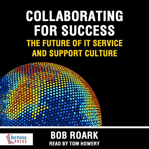 Collaborating for Success: The Future of IT Service and Support Culture Titelbild