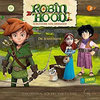 Die Schatzkiste (Robin Hood - Schlitzohr von Sherwood 1) Titelbild