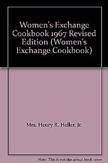 Women's Exchange Cookbook 1967 Revised Edition (Women's Exchange Cookbook)