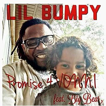 Promise 4 Vonni (feat. Big Bear)