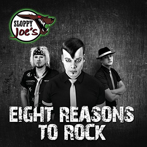 Eight Reasons To Rock
