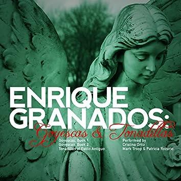 Enrique Granados: Goyescas & Tonadillas