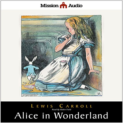 Alice in Wonderland and Through The Looking Glass audiobook cover art