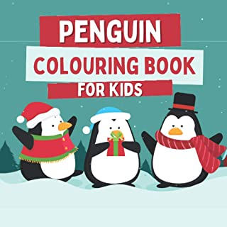 Penguin Colouring Book For Kids: Christmas Gift Idea For Toddlers with Cute Penguins (Holidays Coloring Books)