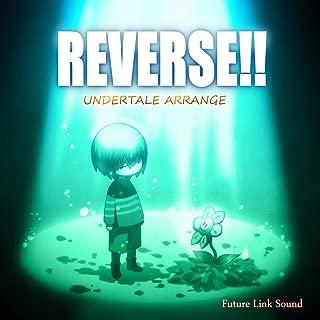 UNDERTALE ARRANGE 「REVERSE!!」