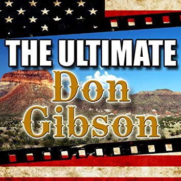 The Ultimate Don Gibson