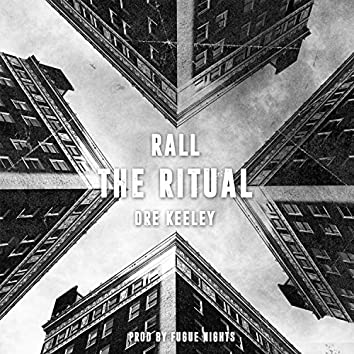 The Ritual (feat. Dre Keeley)