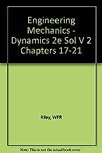 Engineering Mechanics: Dynamics- Solutions Manual, Vol. 2, Chapters 17-21