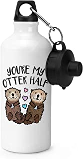 600ml Sports Water Bottle, You're My Otter Half Gym 20oz Aluminum Gym Sports Water Bottle