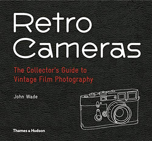 Retro camera's: the collector's guide to vintage film photography